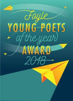 Poster of Foyle Young Poets of the year award 2018