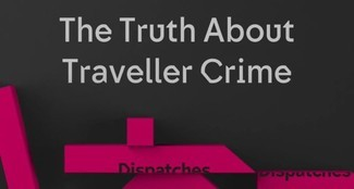 'Racist and traumatic' - Traveller reactions to CH4's The Truth About Traveller Crime