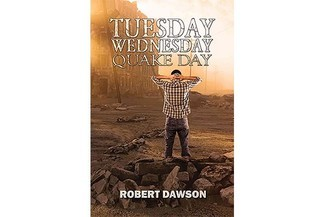 Ruby Smith reviews 'Tuesday, Wednesday, Quake Day' by Robert Dawson
